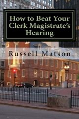How to Beat Your Clerk Magistrate's Hearing